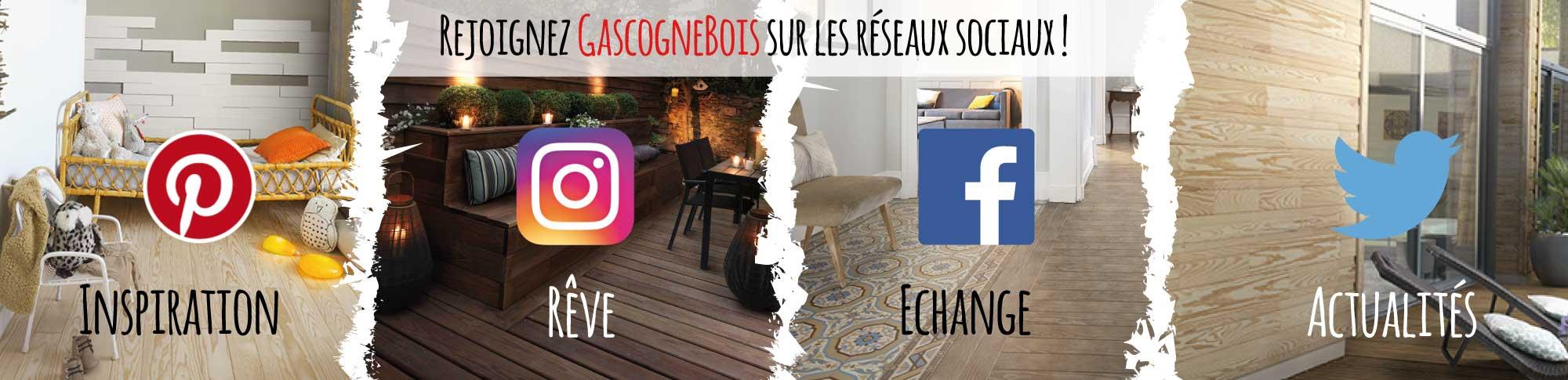 rejoignez Gascogne Bois sur les réseaux sociaux pinterest, instagram, facebook, twitter